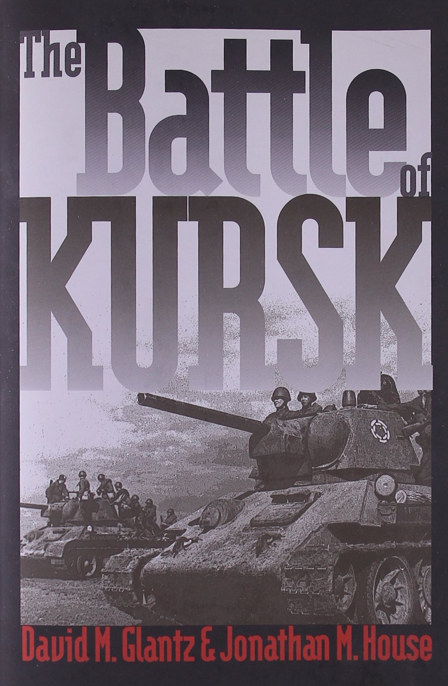 Battle of Kursk Order of Battle The Battle of Kursk