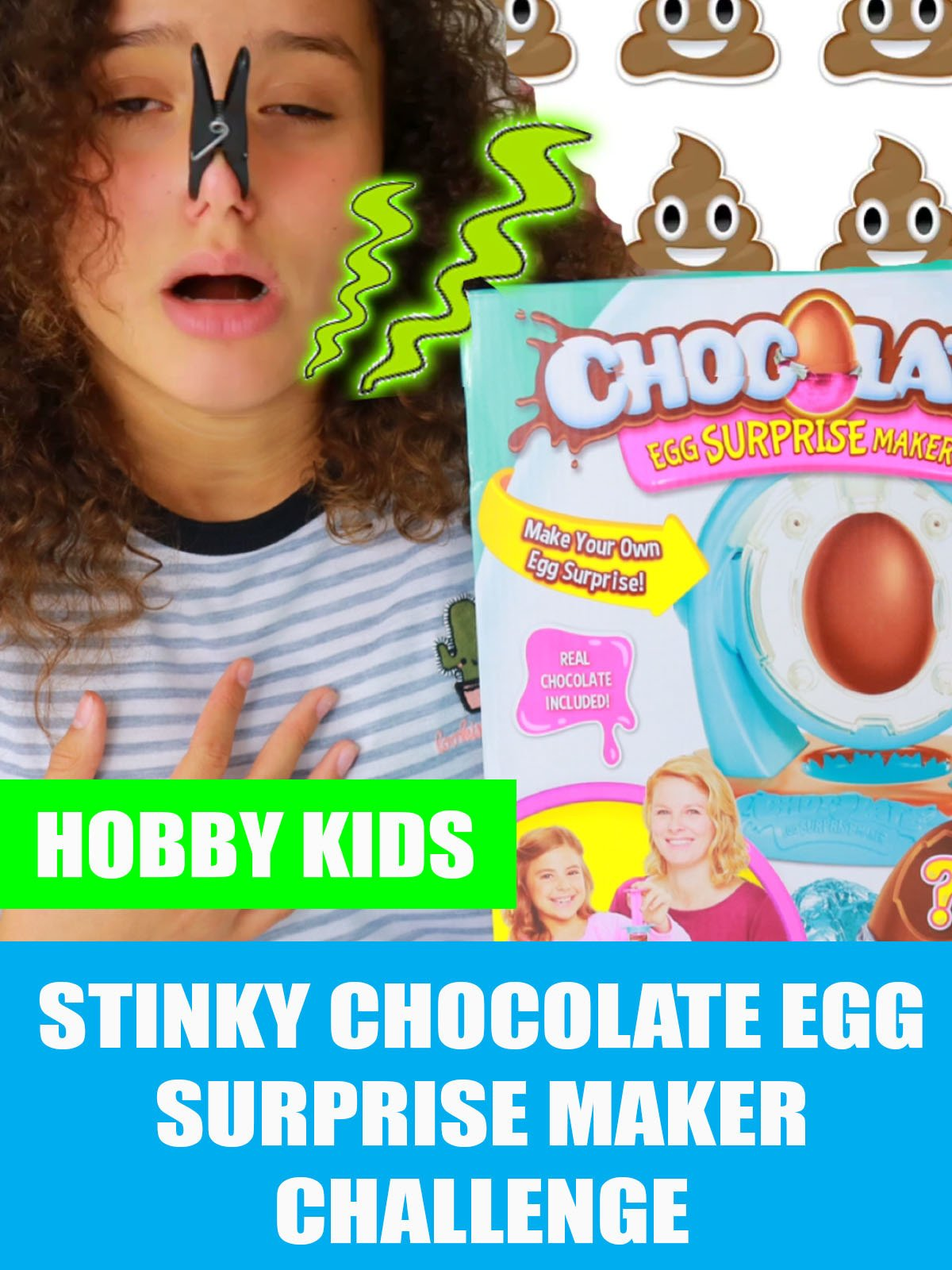 Hobby Kids Stinky Chocolate Egg Surprise Maker Challenge