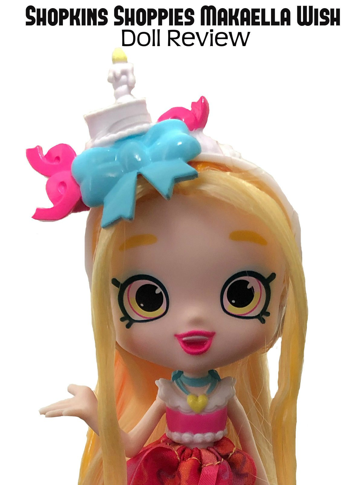 Review: Shopkins Shoppies Makaella Wish Doll Review