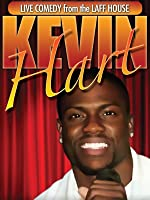 Live from the Laff House: Kevin Hart