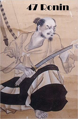 47 Ronin, The Original Story first Translated circa 1871 (Illustrated by Japanese Artists, Cut and Drawn on Wood)