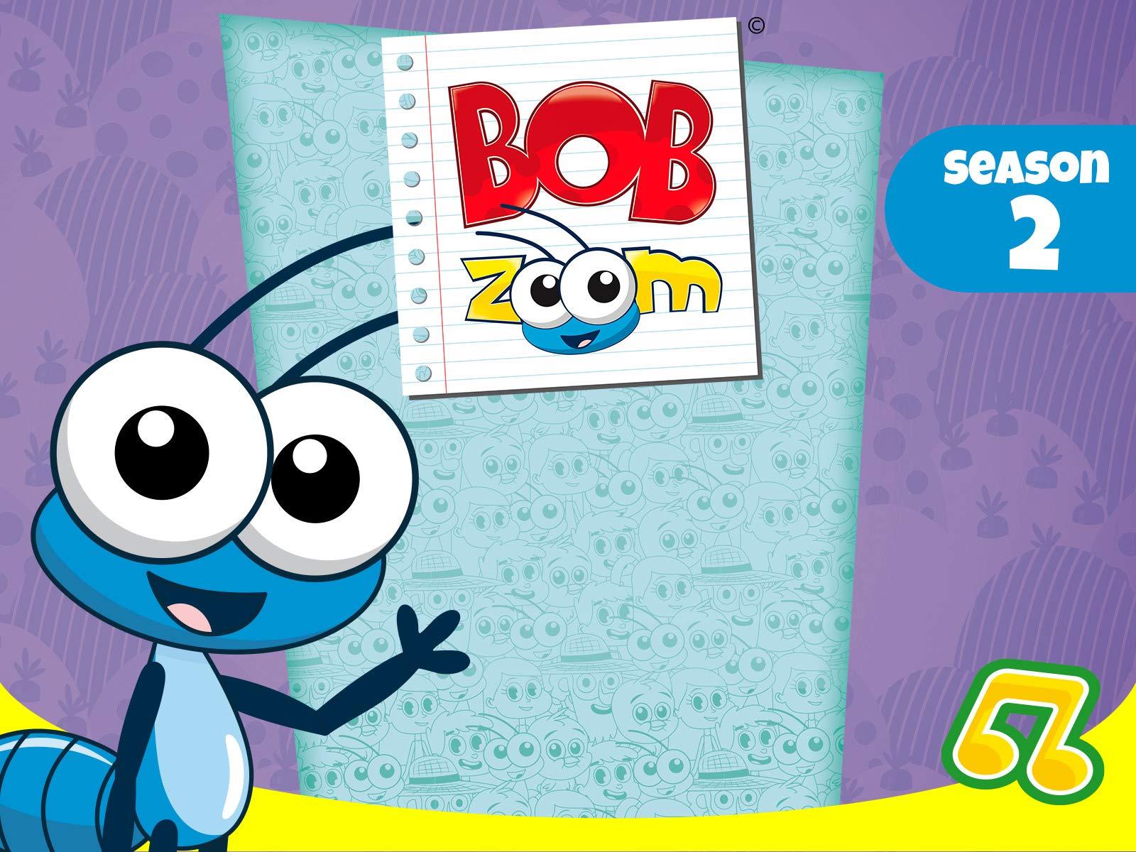 Bob Zoom - Season 2