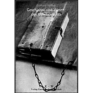 Geschichte und Wesen des Urheberrechts - Band 2