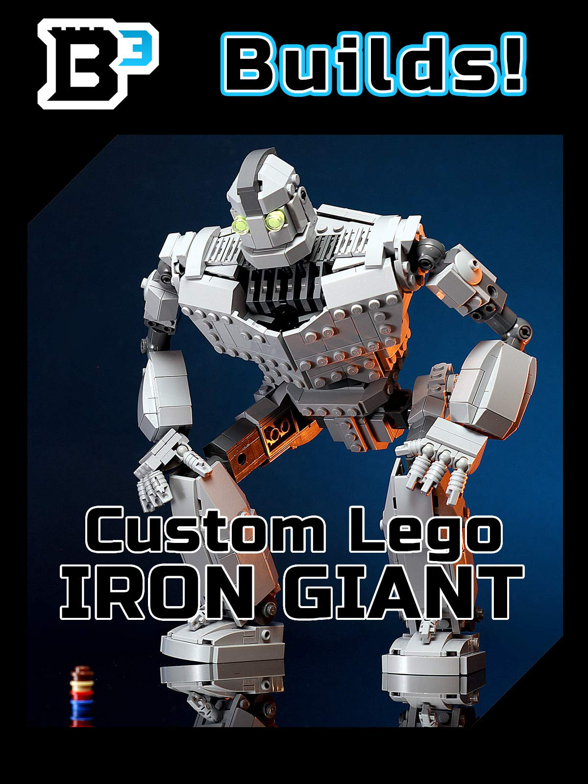 B3 Builds! Custom Lego Iron Giant