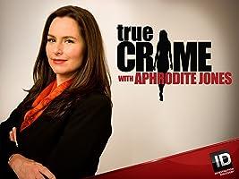 True Crime with Aphrodite Jones Season 2