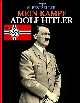Mein Kampf: (Banned and the Bestseller) written by Adolf Hitler