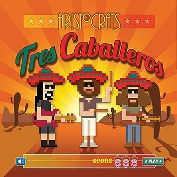 The Aristocrats � Tres Caballeros (CD + DVD)