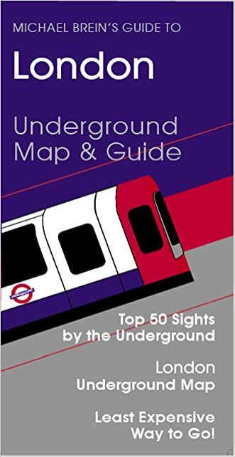 London Travel Guide (Michael Brein's Travel Guides to Sightseeing by Public Transportation)