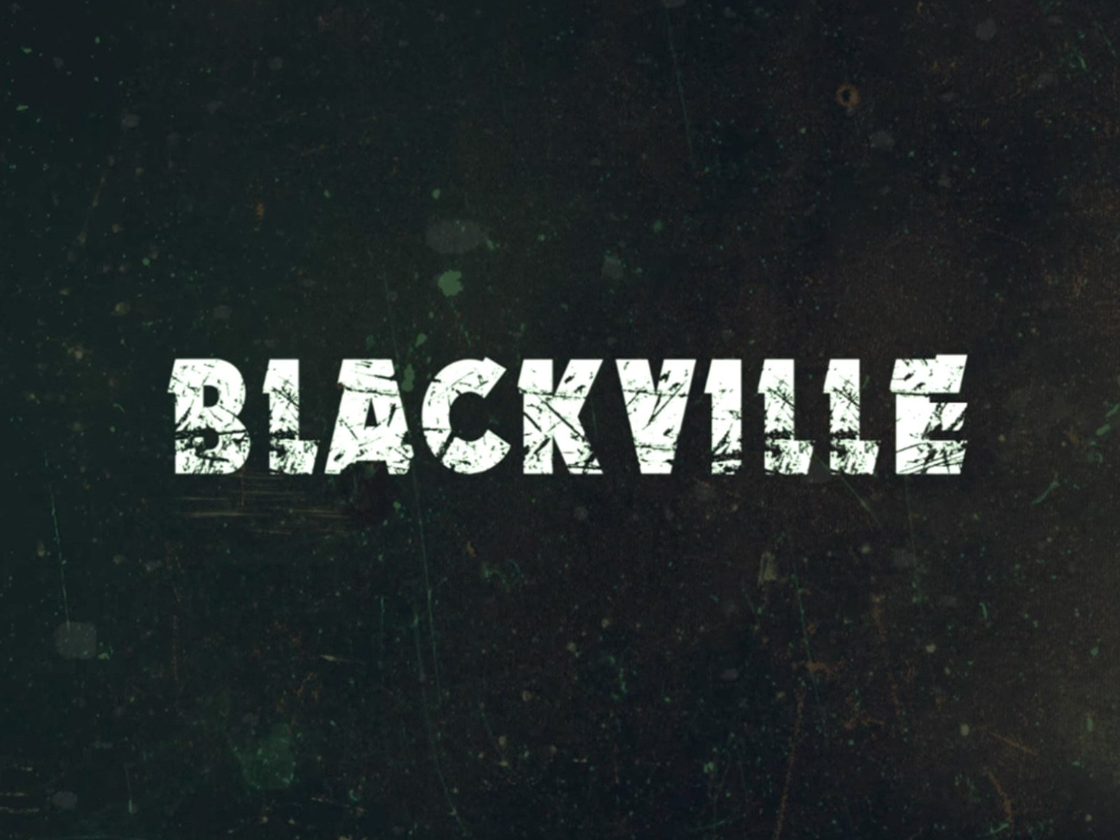 Blackville - Season 1