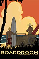 Boardroom - Legends of Surfboard Shaping
