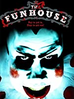 The Funhouse [HD]