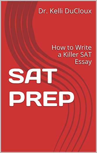 SAT PREP: How to Write a Killer SAT Essay
