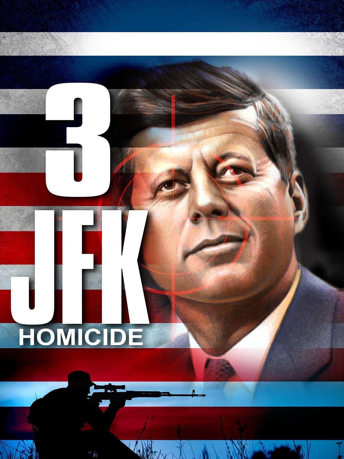 3: JFK Homicide on Amazon Prime Instant Video UK