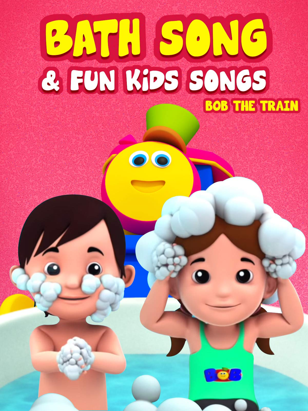 Bath Song & Fun Kid Songs - Bob The Train on Amazon Prime Video UK