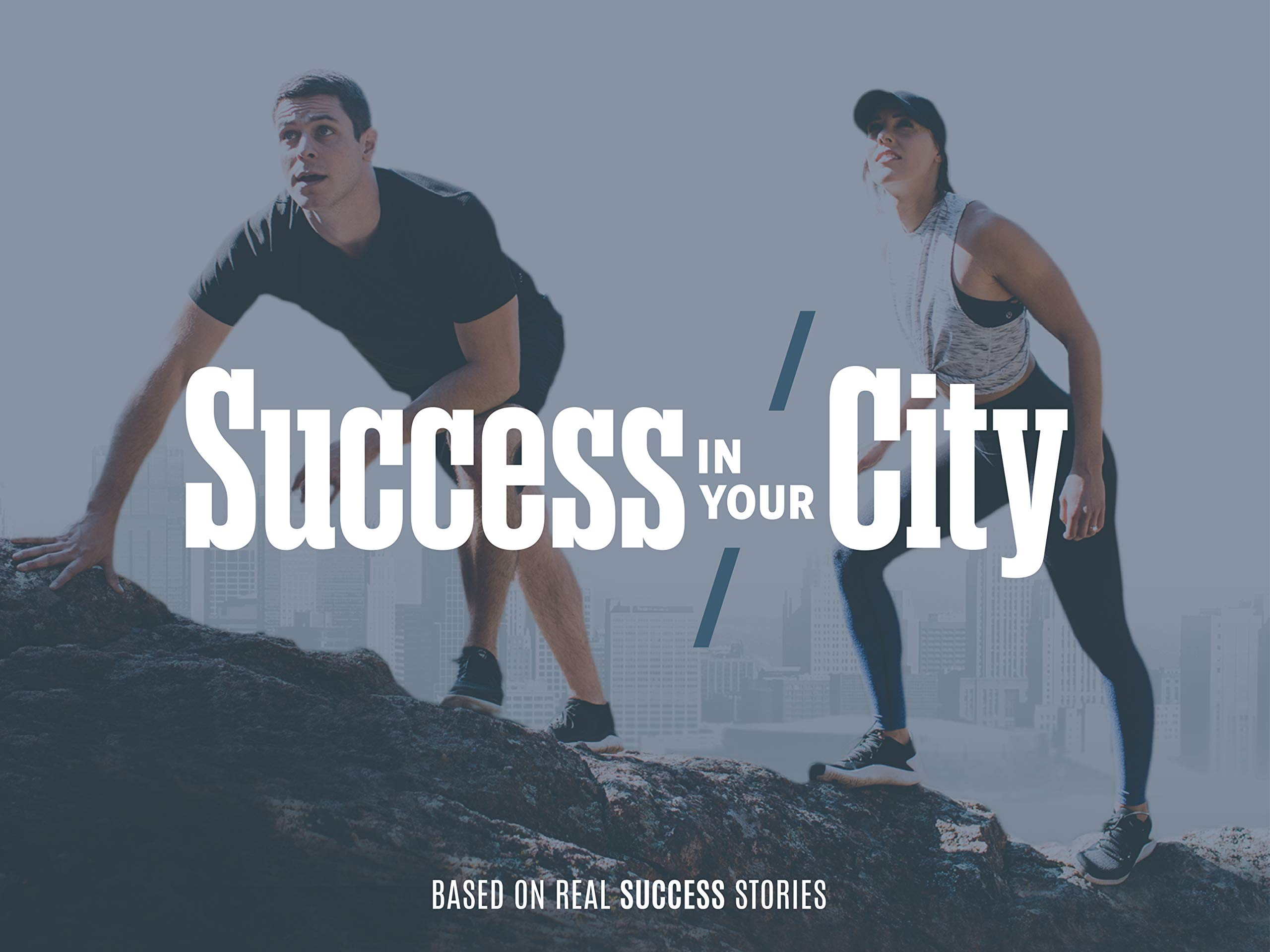 Success in Your City