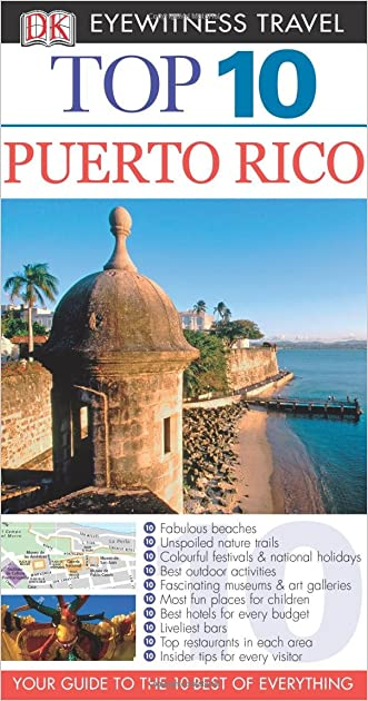 Puerto Rico (DK Eyewitness Top 10 Travel Guide)