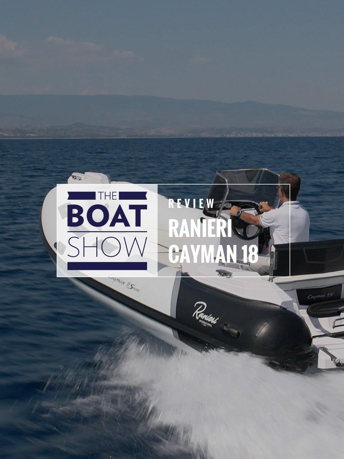Review: Ranieri International Cayman 18 Sport - The Boat Show on Amazon Prime Video UK