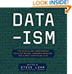 Data-ism: The Revolution Transforming...