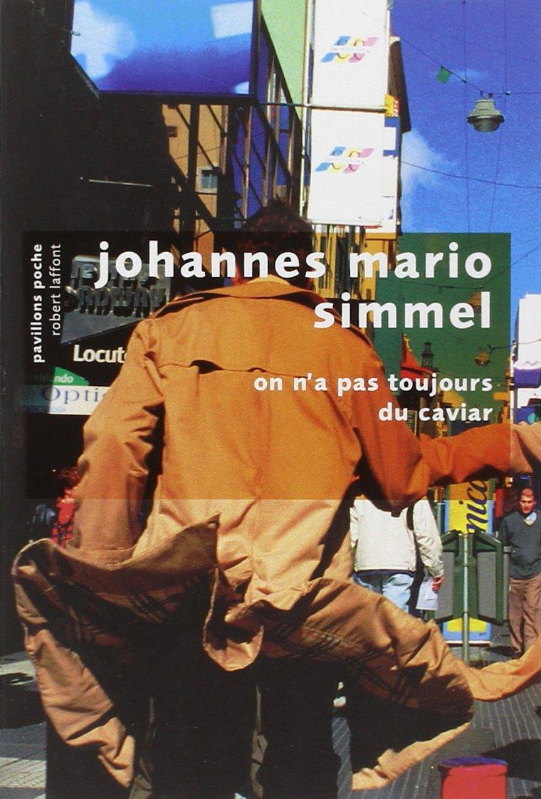 On n'a pas toujours du caviar - Johannes Mario Simmel