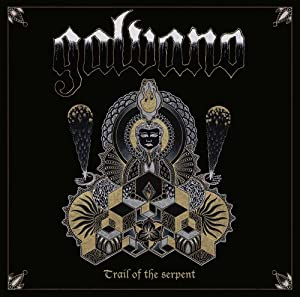 Galvano - Trail of the Serpent (2015)