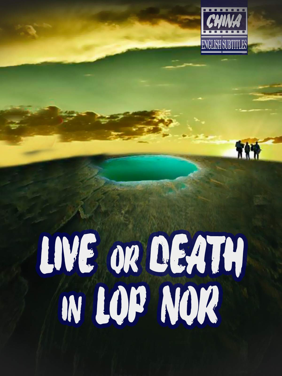 Live or death in Lop Nor (english subtitles) China