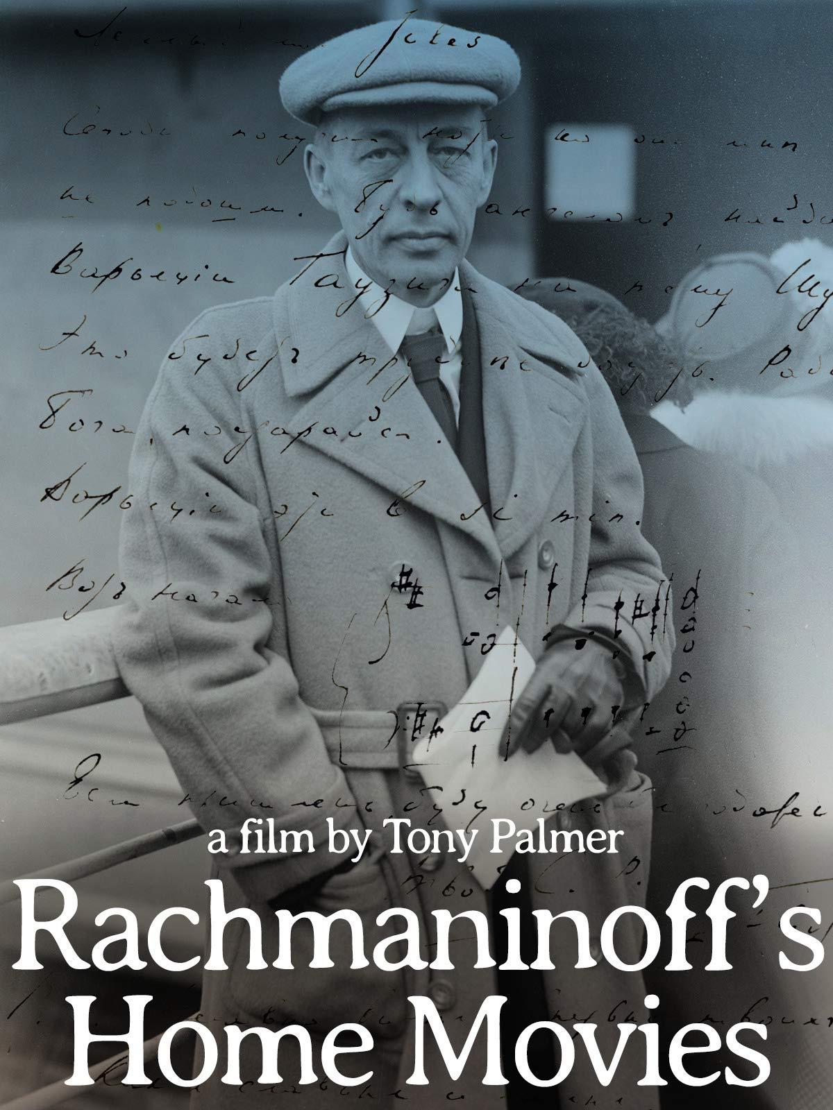 Rachmaninoff's Home Movies on Amazon Prime Instant Video UK