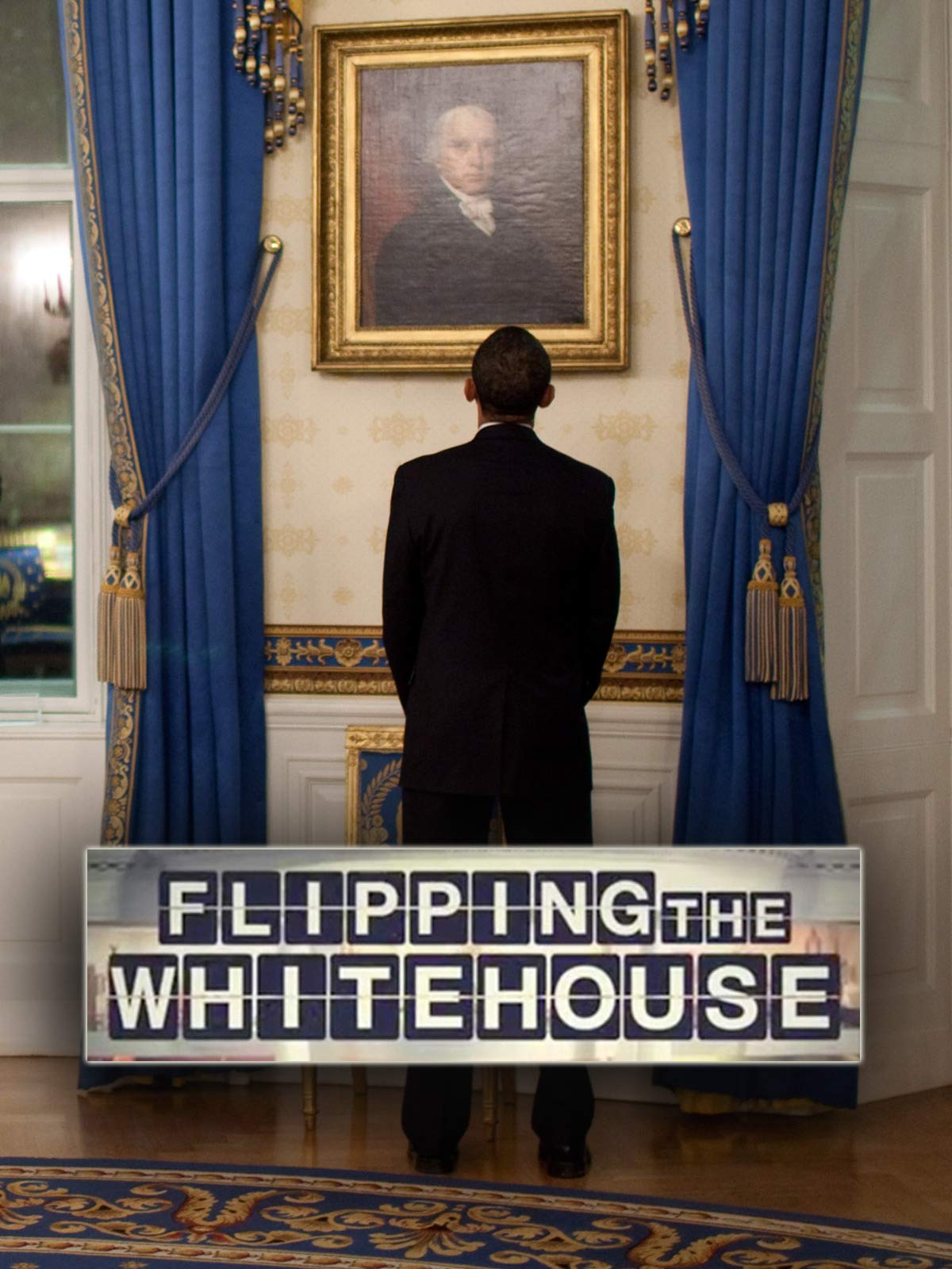 Flipping the White House