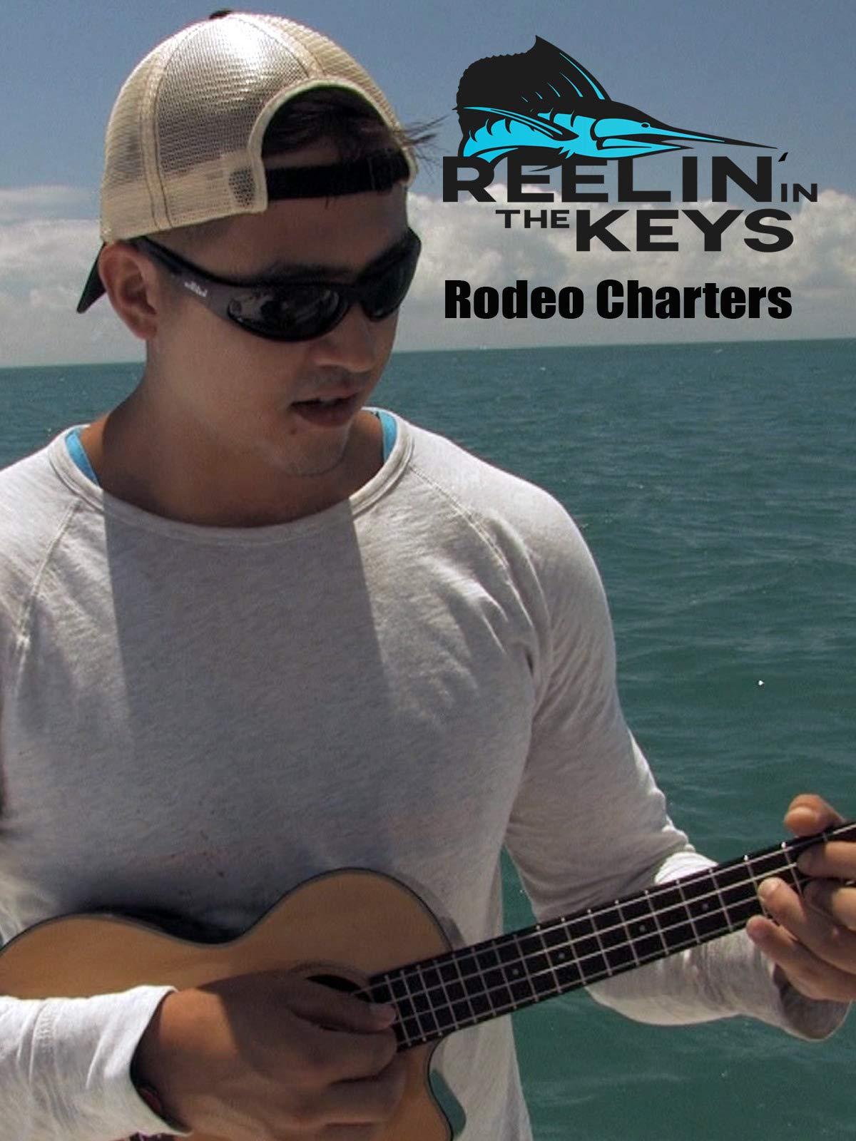 Reelin' In The Keys- Rodeo Charters