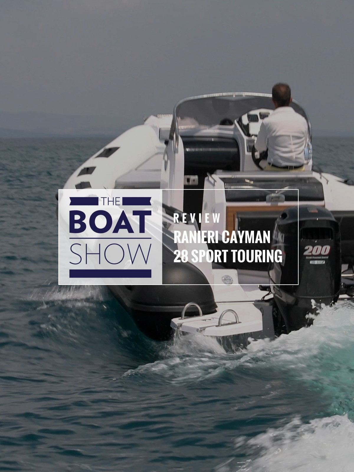 Review: Ranieri Cayman 28 Sport Touring - The Boat Show on Amazon Prime Video UK