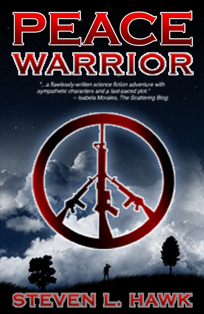 Peace Warrior (Peace Warrior Trilogy Book 1)