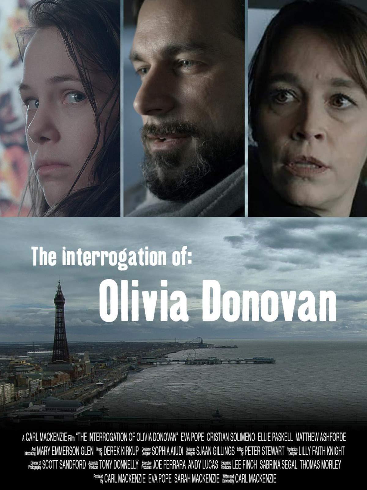 The Interrogation Of Olivia Donovan