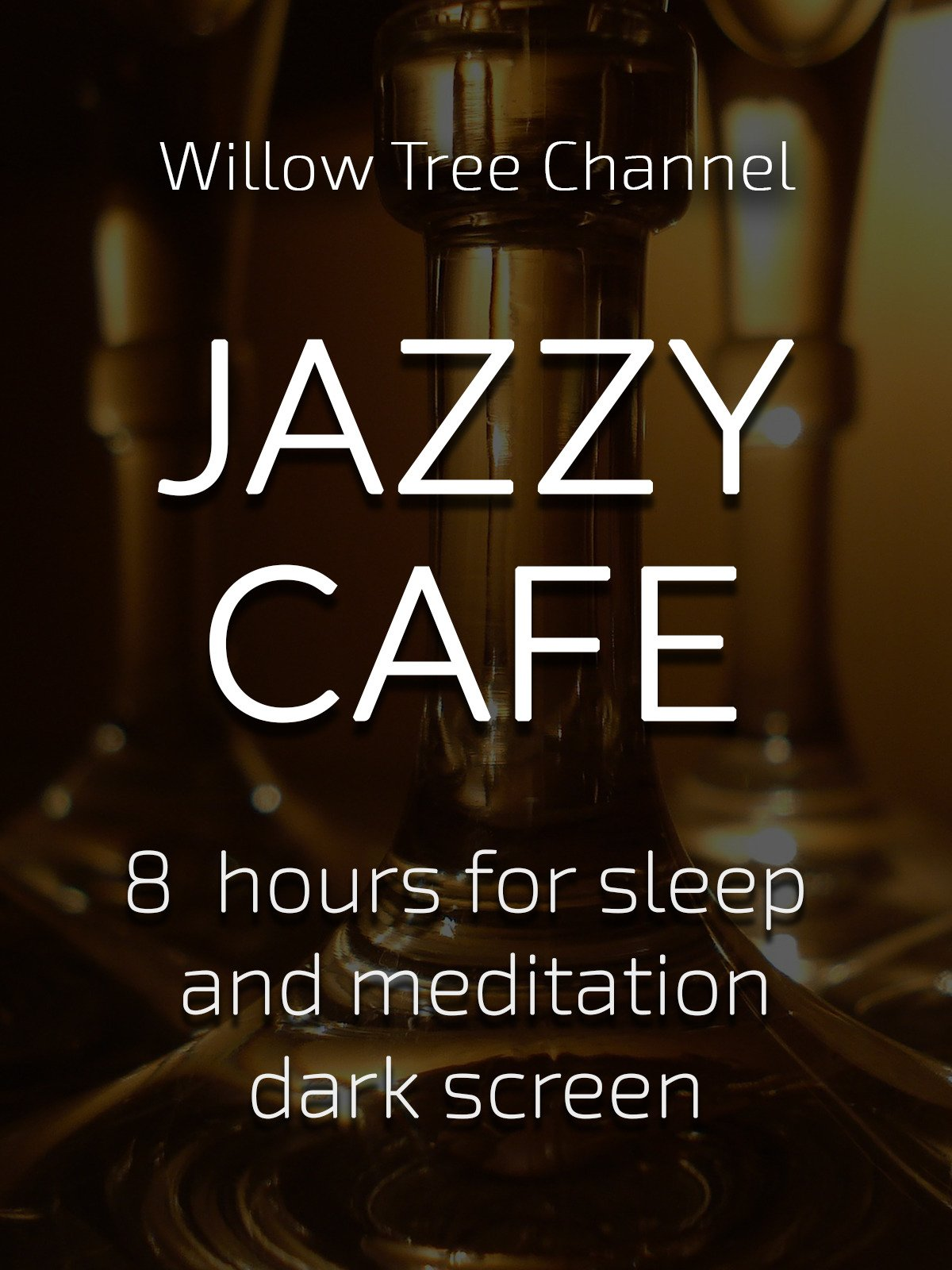 Jazzy cafe, 8 hours for Sleep and Meditation, dark screen