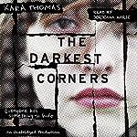 The Darkest Corners | Kara Thomas