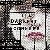 The Darkest Corners | [Kara Thomas]