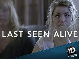 Last Seen Alive Season 1
