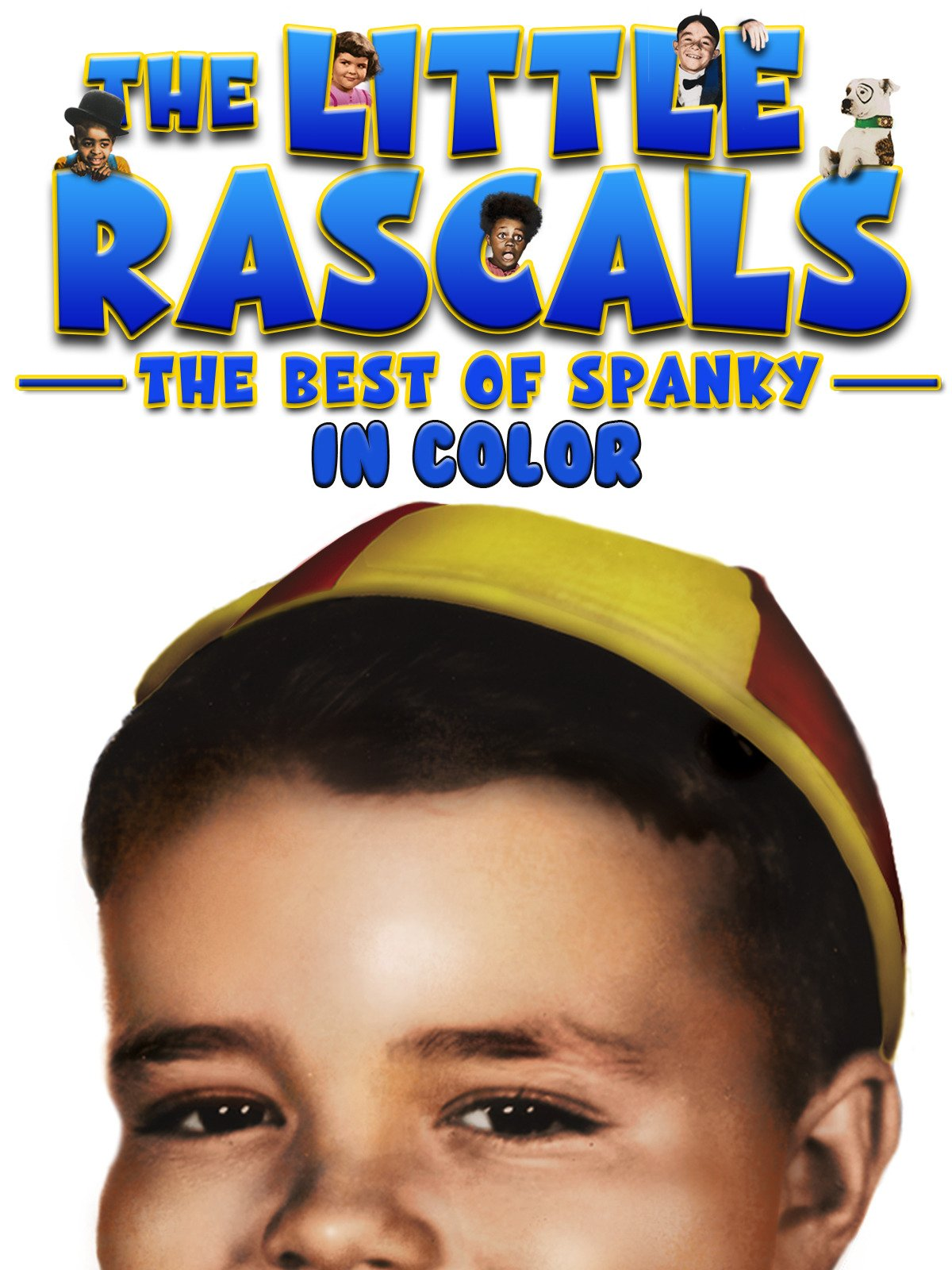 The Little Rascals: Best of Spanky (In Color)