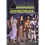 Roswell Conspiracies: Aliens, Myths and Legends, Vol. 1