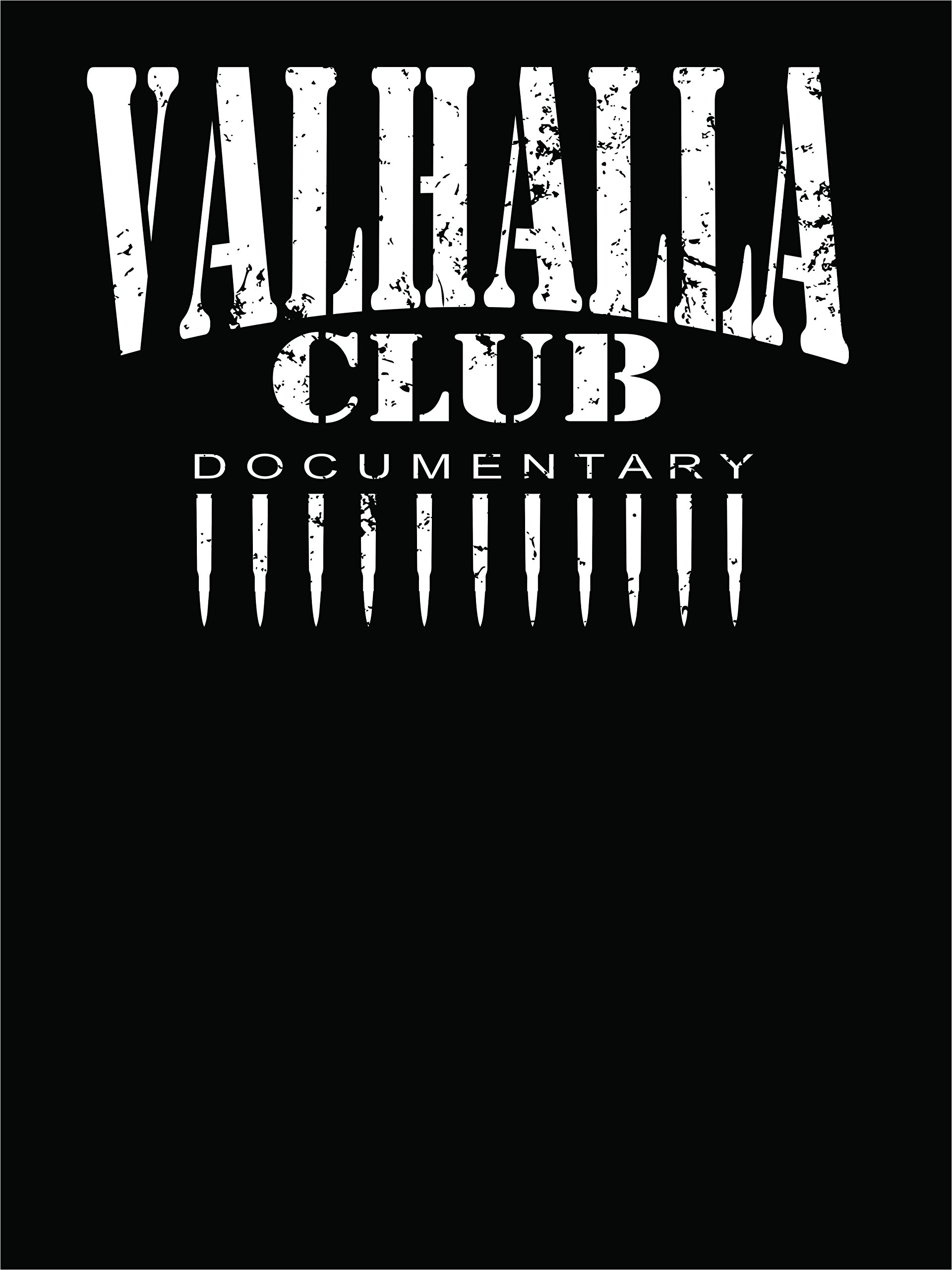 The Valhalla Club Documentary
