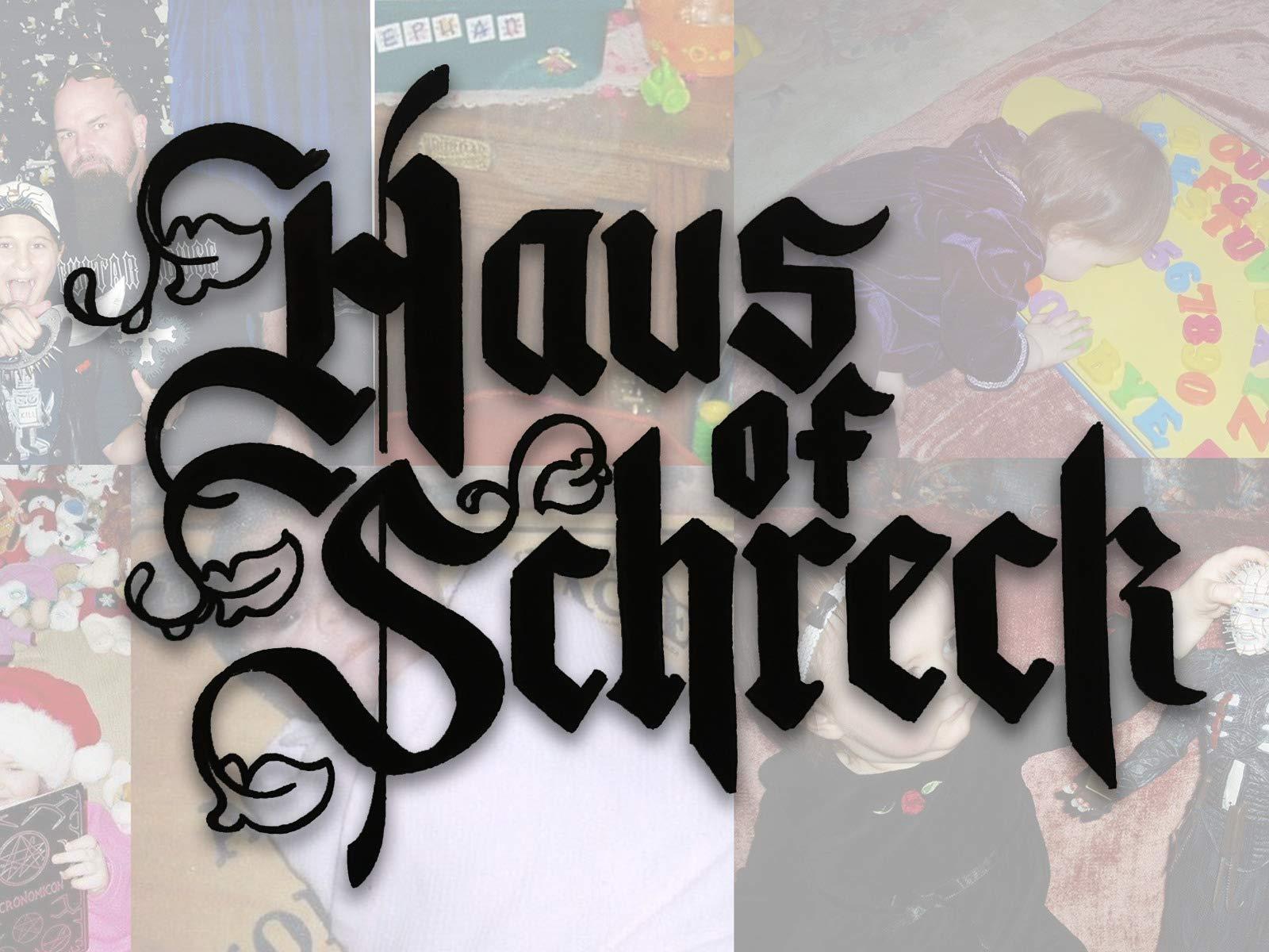 Haus of Schreck - Season 1