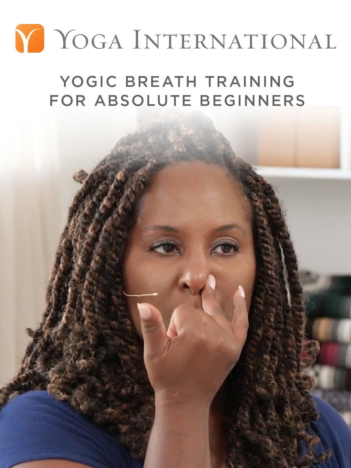 Yogic Breath Training for Absolute Beginners