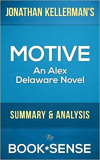 Motive: An Alex Delaware Novel by Jonathan Kellerman | Summary & Analysis written by Book*Sense