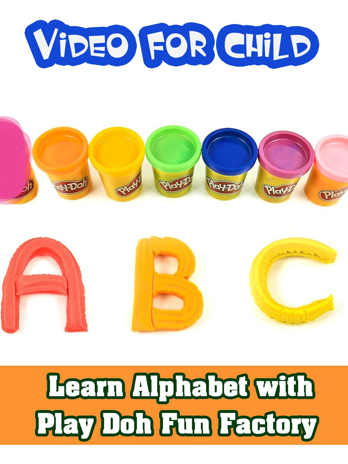 Learn Alphabet with Play Doh Fun Factory