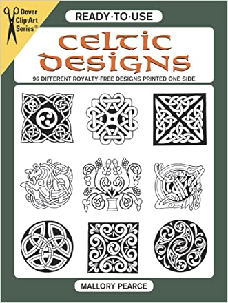 Ready-to-Use Celtic Designs: 96 Different Royalty-Free Designs Printed One Side (Dover Clip Art Ready-to-Use) written by Mallory Pearce