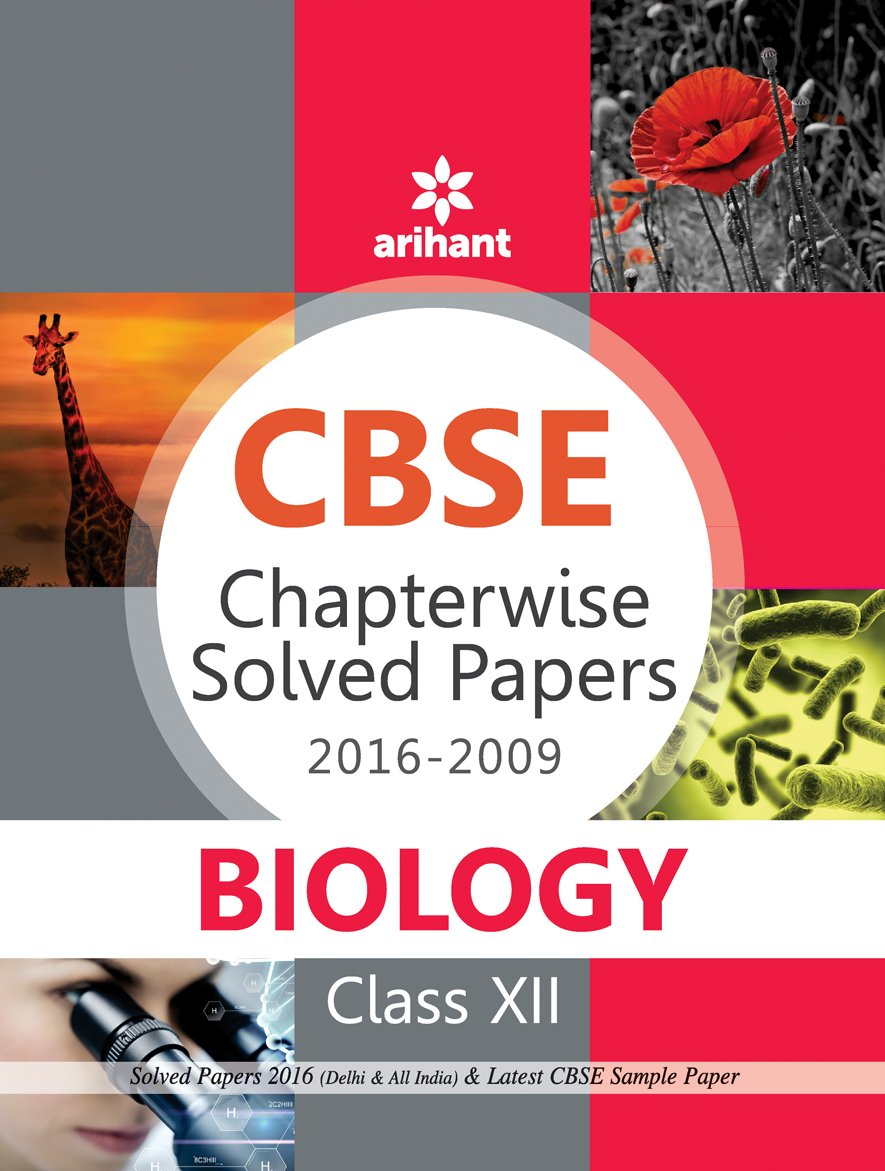 Poster design class 12 - Cbse Chapterwise Solved Papers 2016 2009 Biology Class 12