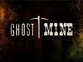 Ghost Mine Season 2