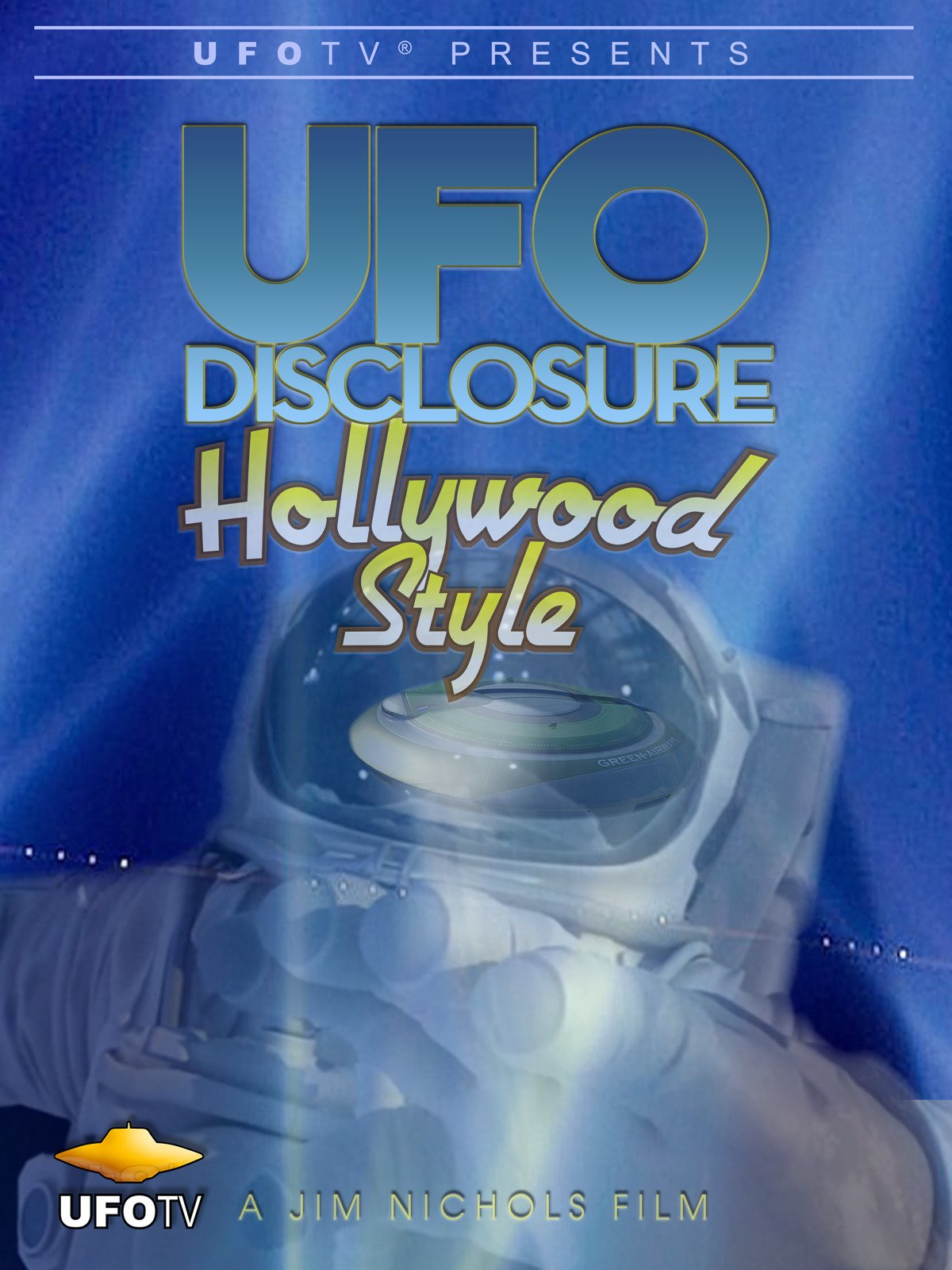 UFO Disclosure Hollywood Style