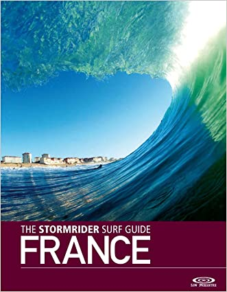 The Stormrider Surf Guide: France (English and French Edition)