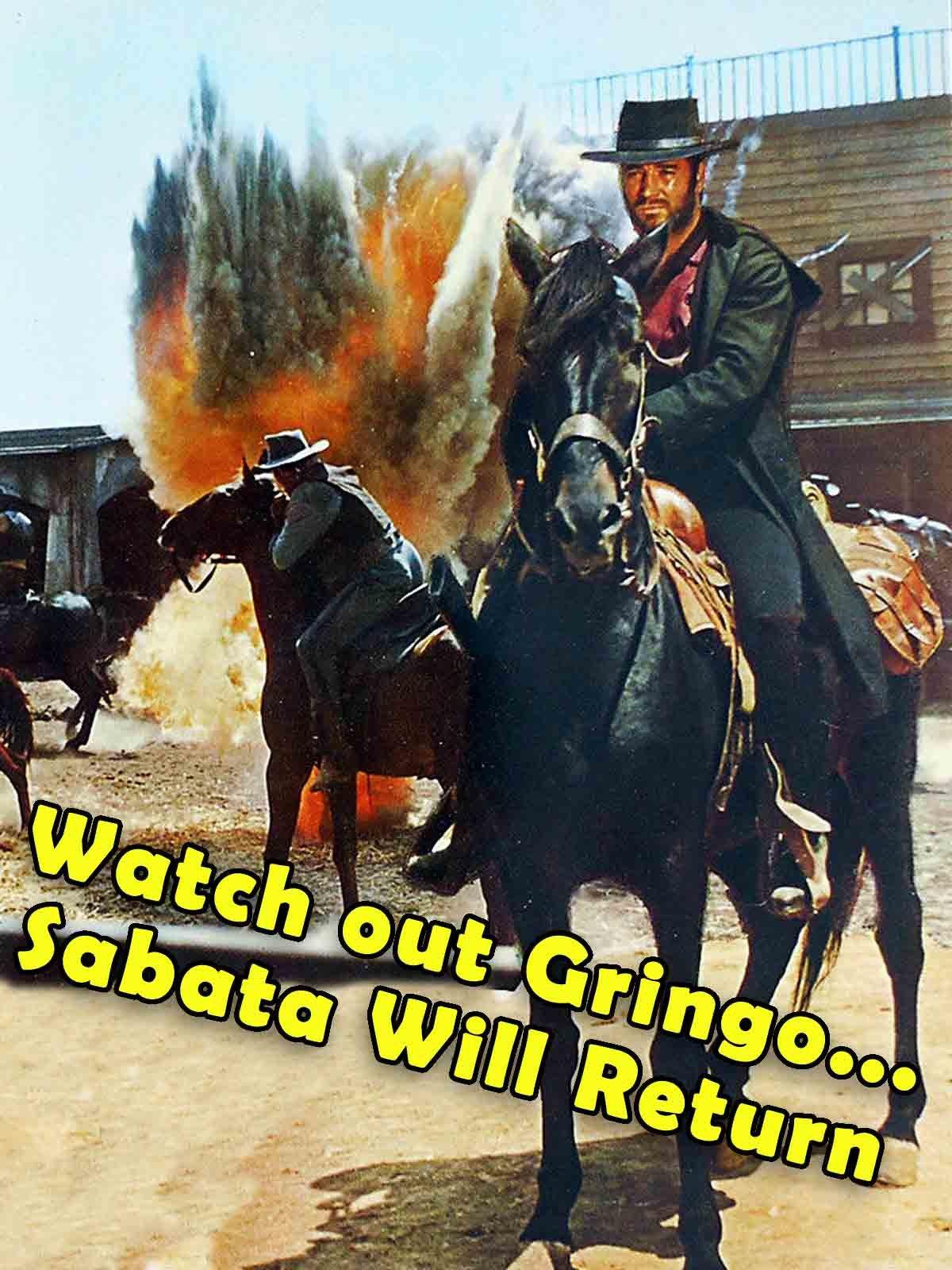 Watchout Gringo