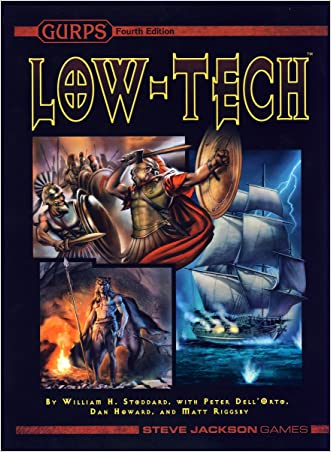 GURPS Low-Tech written by Steve Jackson Games