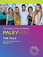 The Hills: Cast & Creators Live at the Paley Center